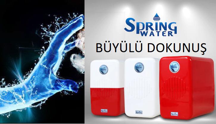 Spring Water Su Arıtma Sizi Büyüleyecek